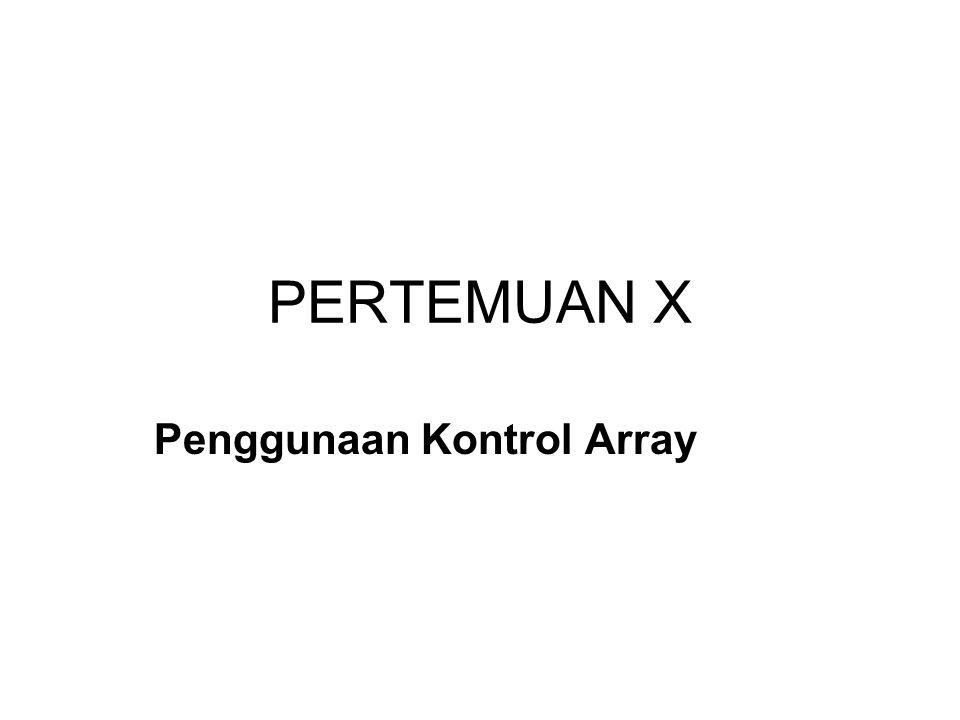 Penggunaan Kontrol Array