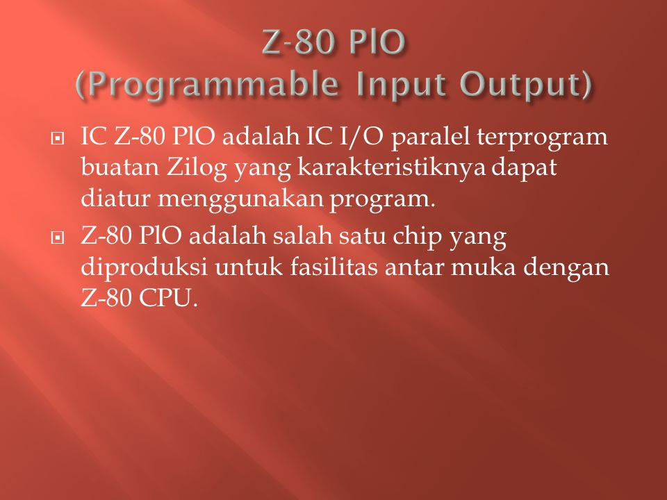 Z-80 PlO (Programmable Input Output)