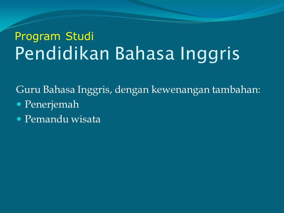 Program Studi Pendidikan Bahasa Inggris