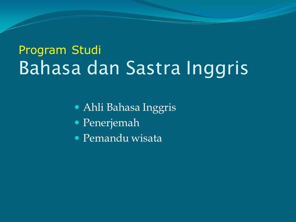 Program Studi Bahasa dan Sastra Inggris