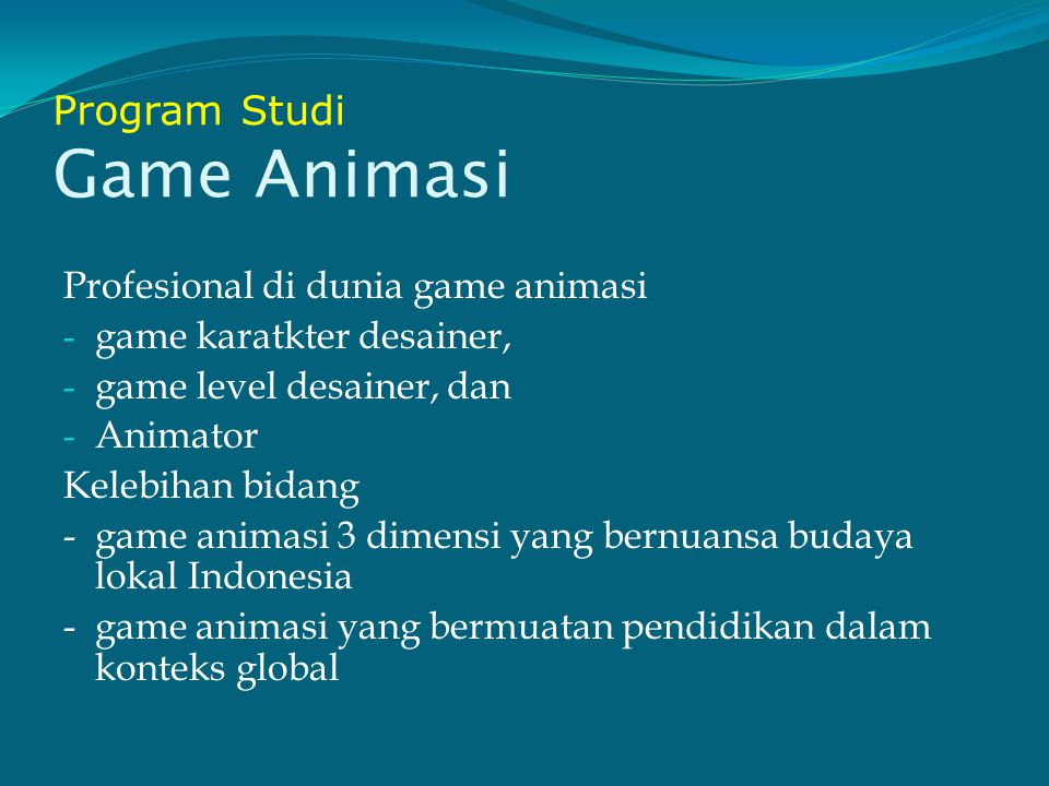 Program Studi Game Animasi
