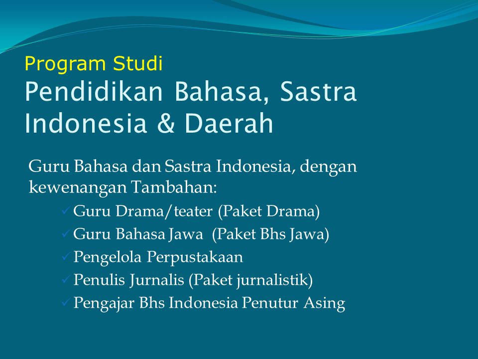 Program Studi Pendidikan Bahasa, Sastra Indonesia & Daerah