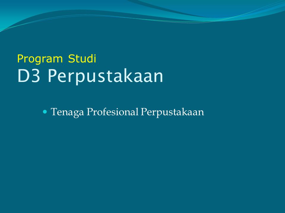 Program Studi D3 Perpustakaan