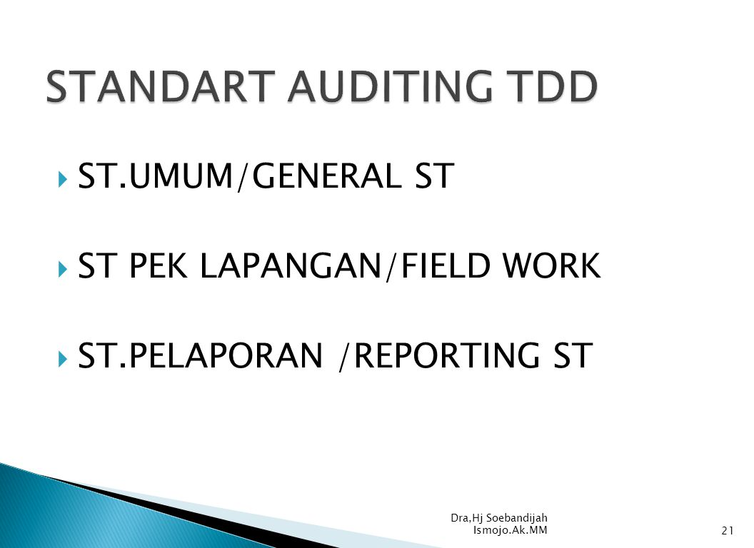 STANDART AUDITING TDD ST.UMUM/GENERAL ST ST PEK LAPANGAN/FIELD WORK