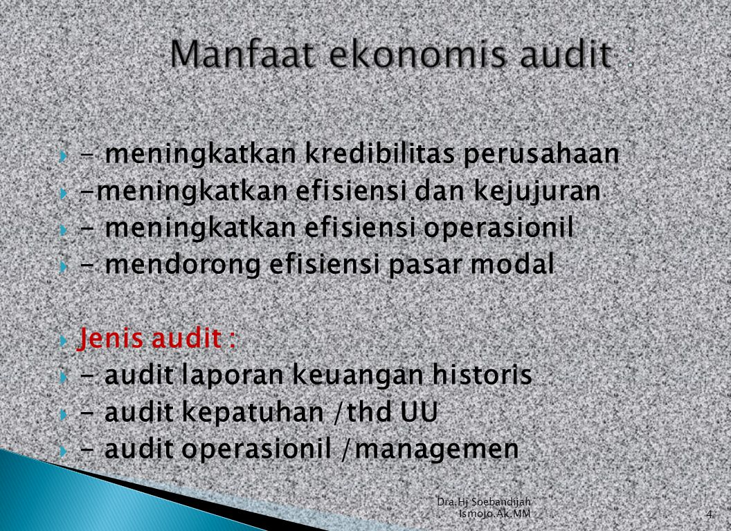 Manfaat ekonomis audit :
