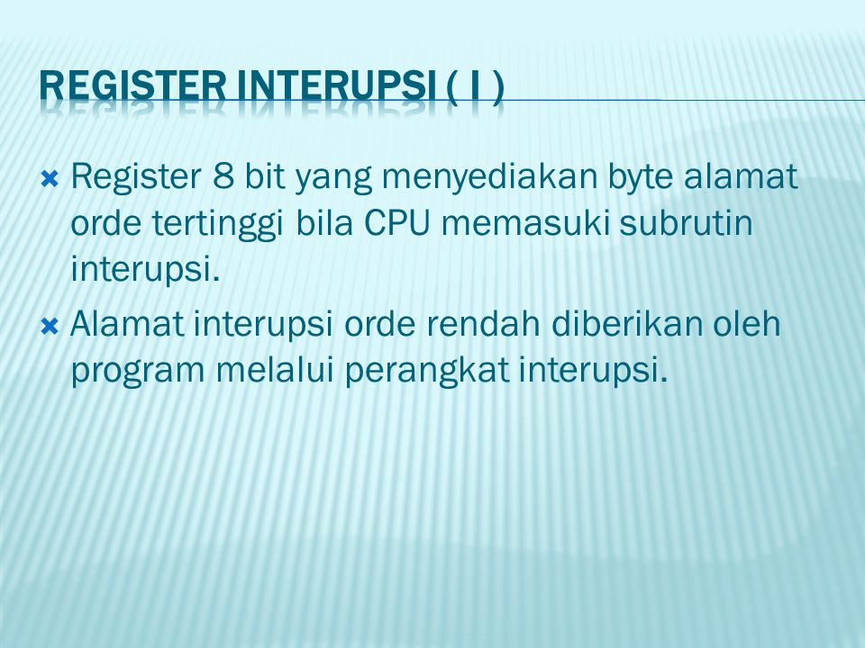 REGISTER INTERUPSI ( I )