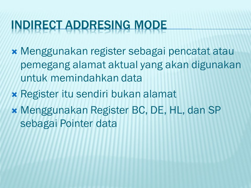 Indirect Addresing Mode