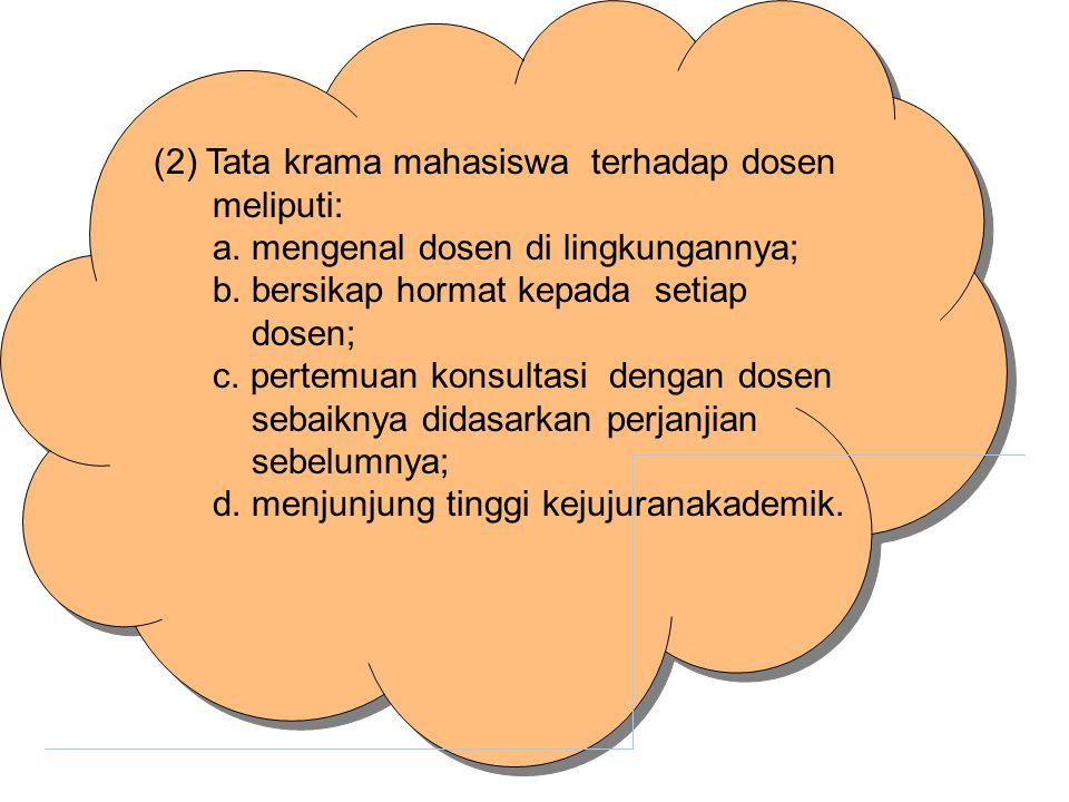 (2) Tata krama mahasiswa terhadap dosen
