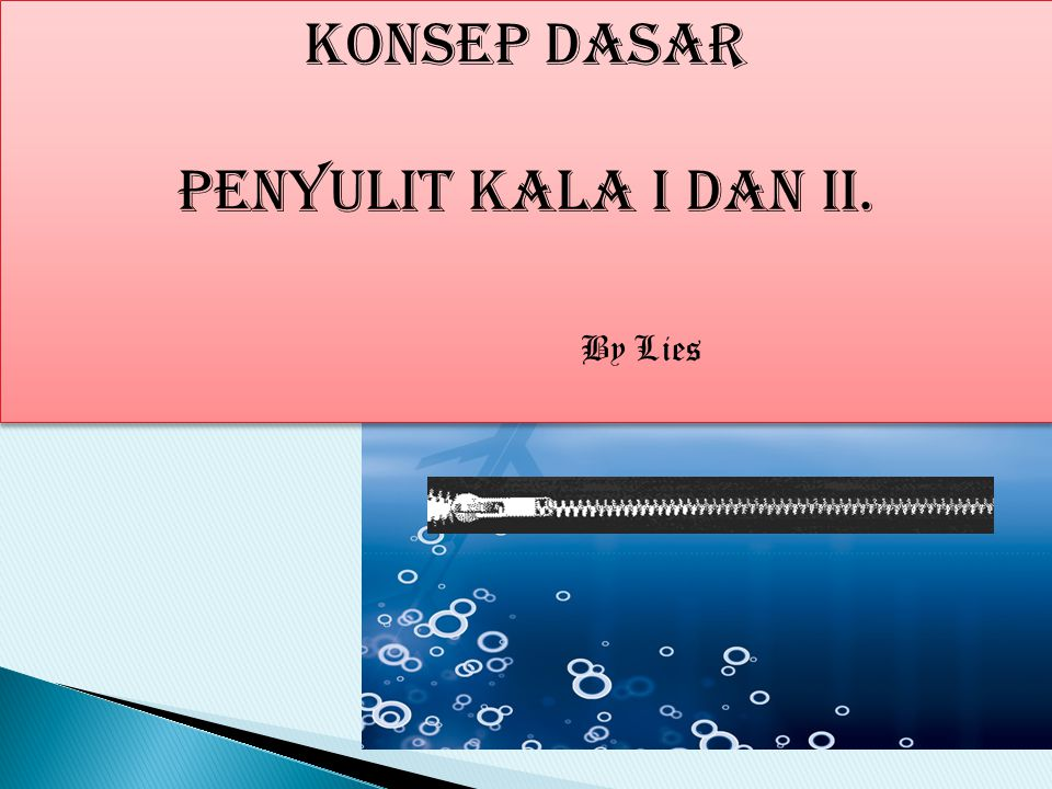 KONSEP DASAR PENYULIt KALA I DAN ii. By Lies