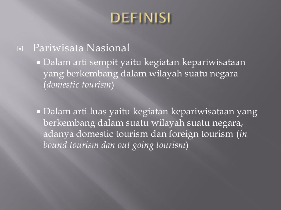 DEFINISI Pariwisata Nasional