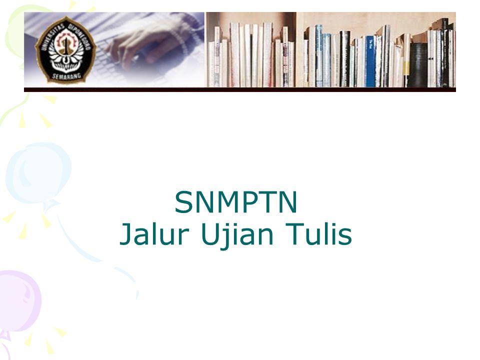 SNMPTN Jalur Ujian Tulis