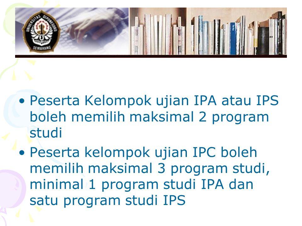 Peserta Kelompok ujian IPA atau IPS boleh memilih maksimal 2 program studi