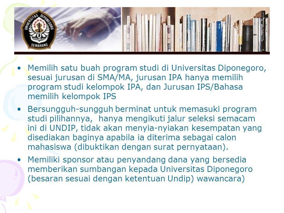 Memilih satu buah program studi di Universitas Diponegoro, sesuai jurusan di SMA/MA, jurusan IPA hanya memilih program studi kelompok IPA, dan Jurusan IPS/Bahasa memilih kelompok IPS