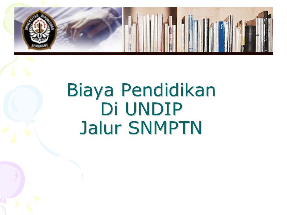 Biaya Pendidikan Di UNDIP Jalur SNMPTN