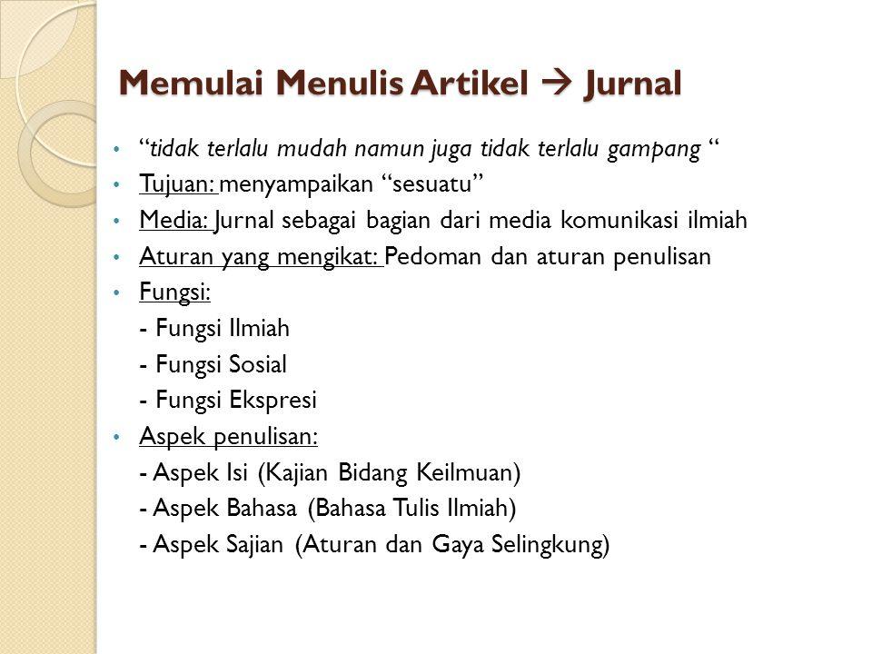 Memulai Menulis Artikel  Jurnal