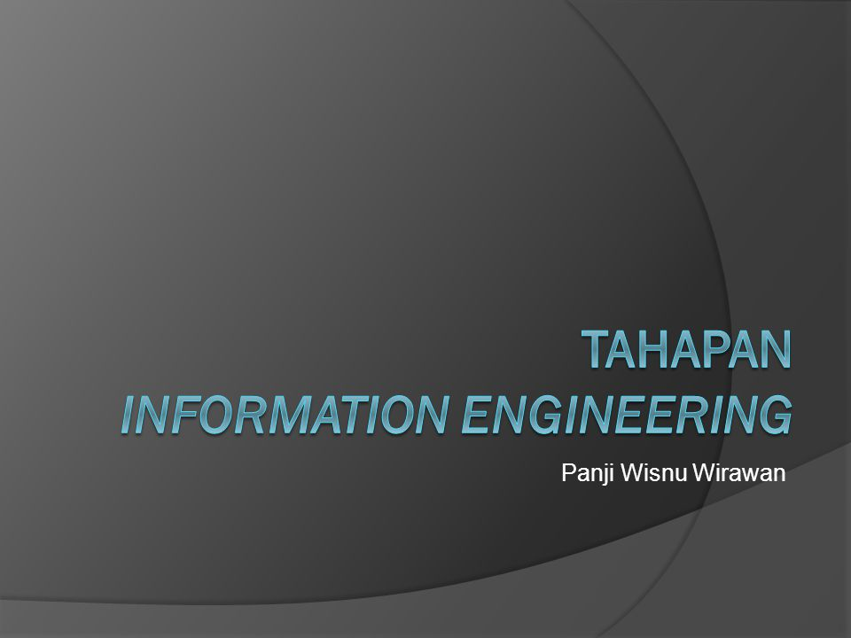 Tahapan information engineering