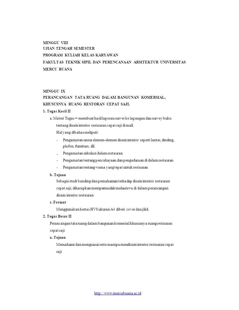 b. Tujuan MINGGU VIII UJIAN TENGAH SEMESTER