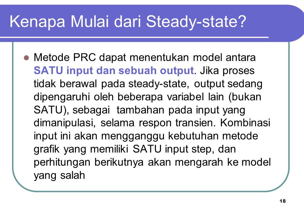 Kenapa Mulai dari Steady-state