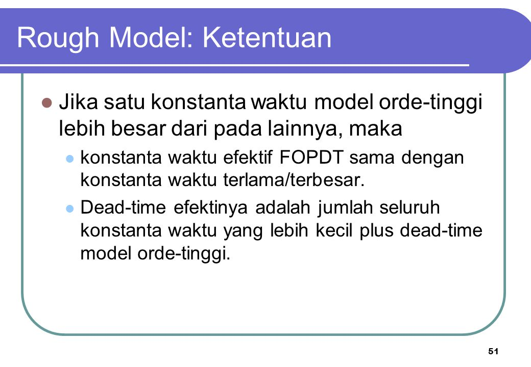Rough Model: Ketentuan