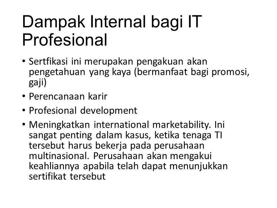 Dampak Internal bagi IT Profesional