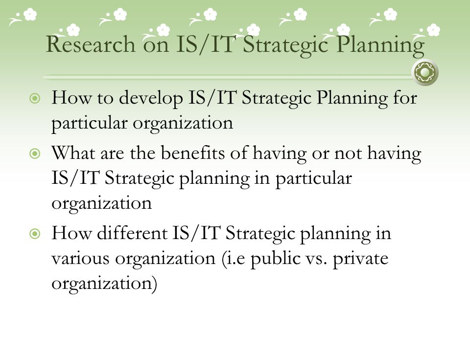 Research on IS/IT Strategic Planning