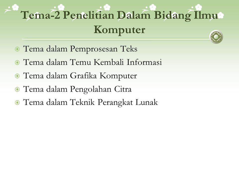 Tema-2 Penelitian Dalam Bidang Ilmu Komputer