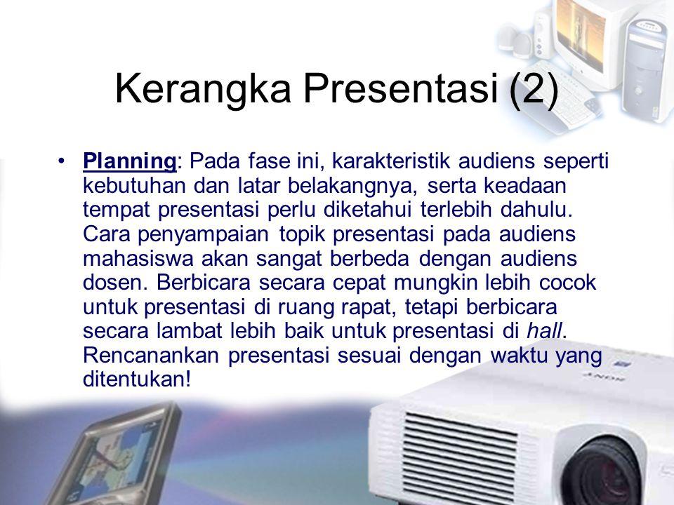 Kerangka Presentasi (2)