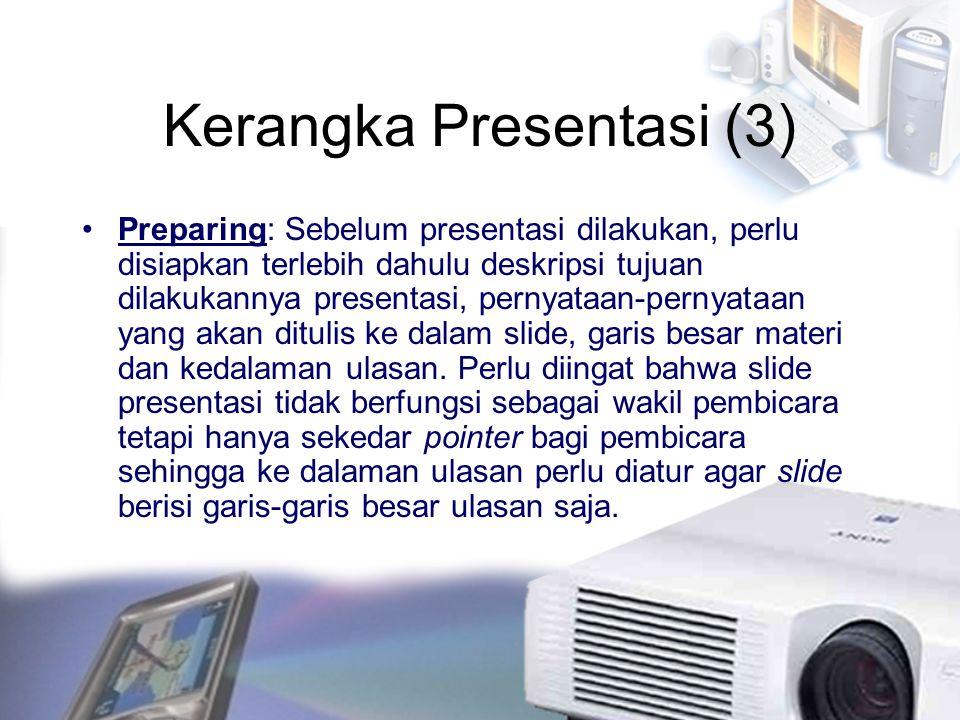 Kerangka Presentasi (3)