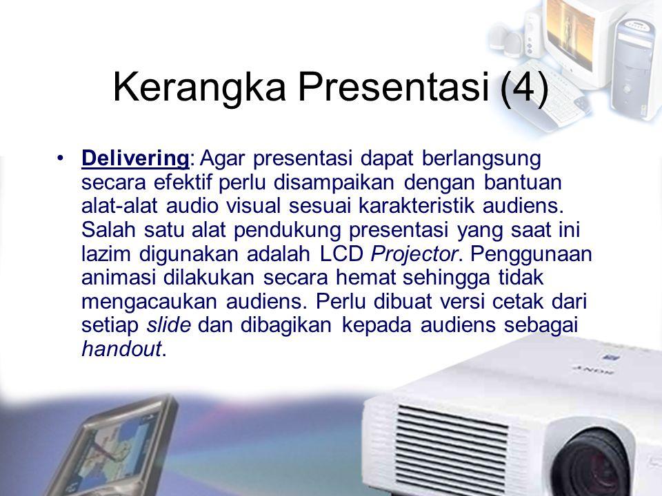 Kerangka Presentasi (4)