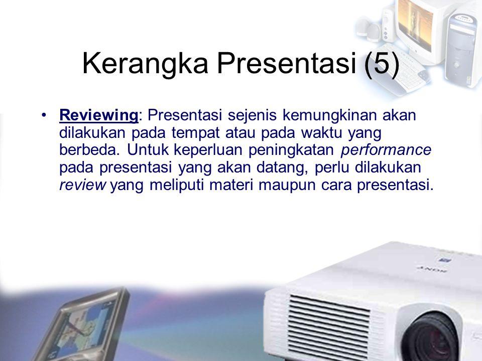 Kerangka Presentasi (5)