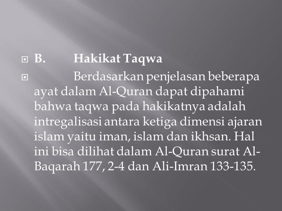 B. Hakikat Taqwa