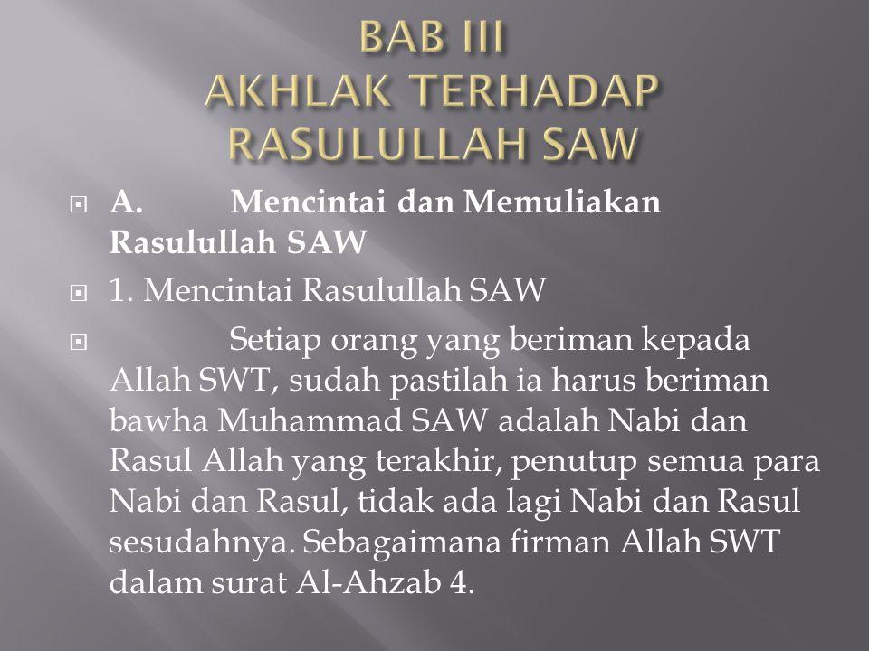 BAB III AKHLAK TERHADAP RASULULLAH SAW