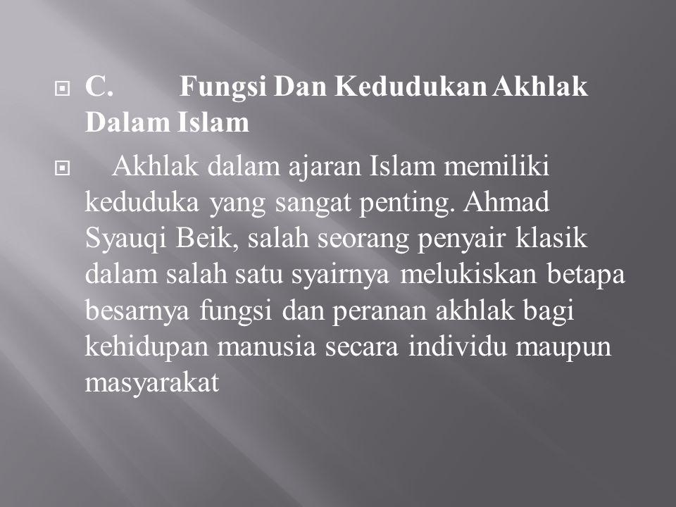 C. Fungsi Dan Kedudukan Akhlak Dalam Islam