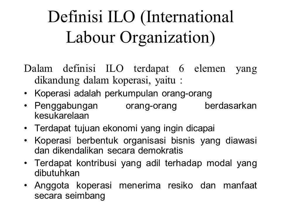 Definisi ILO (International Labour Organization)