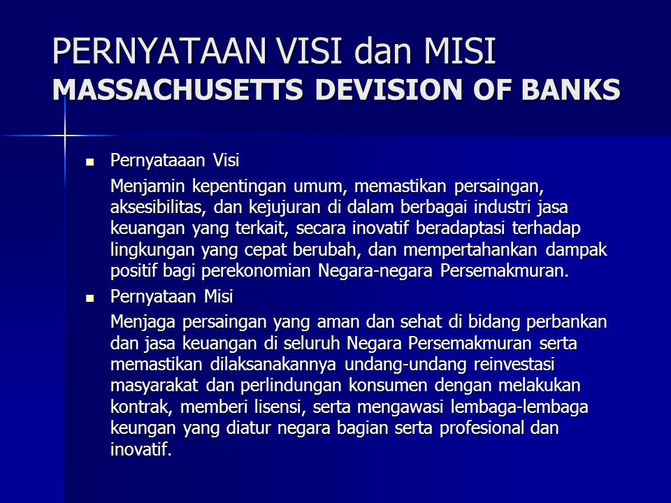 PERNYATAAN VISI dan MISI MASSACHUSETTS DEVISION OF BANKS
