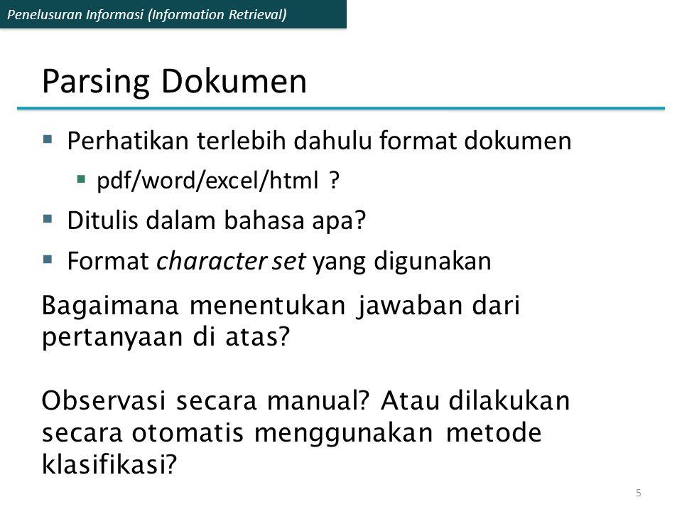 Parsing Dokumen Perhatikan terlebih dahulu format dokumen