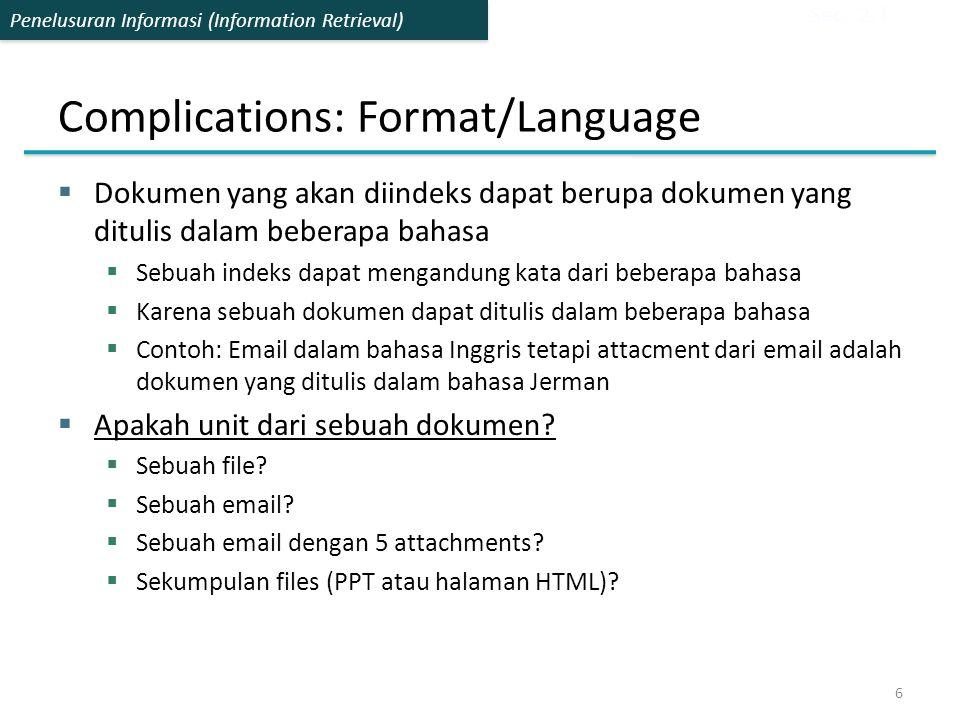 Complications: Format/Language