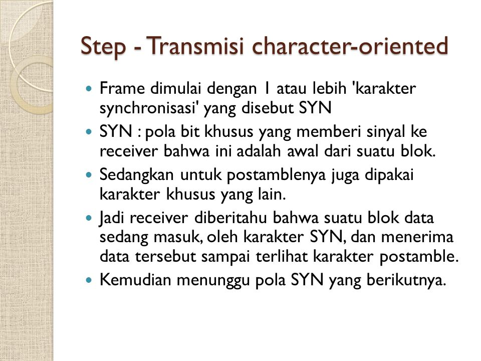 Step - Transmisi character-oriented