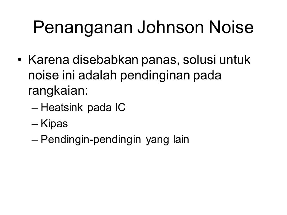 Penanganan Johnson Noise