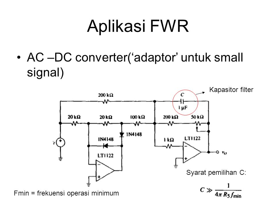 Aplikasi FWR AC –DC converter('adaptor' untuk small signal)