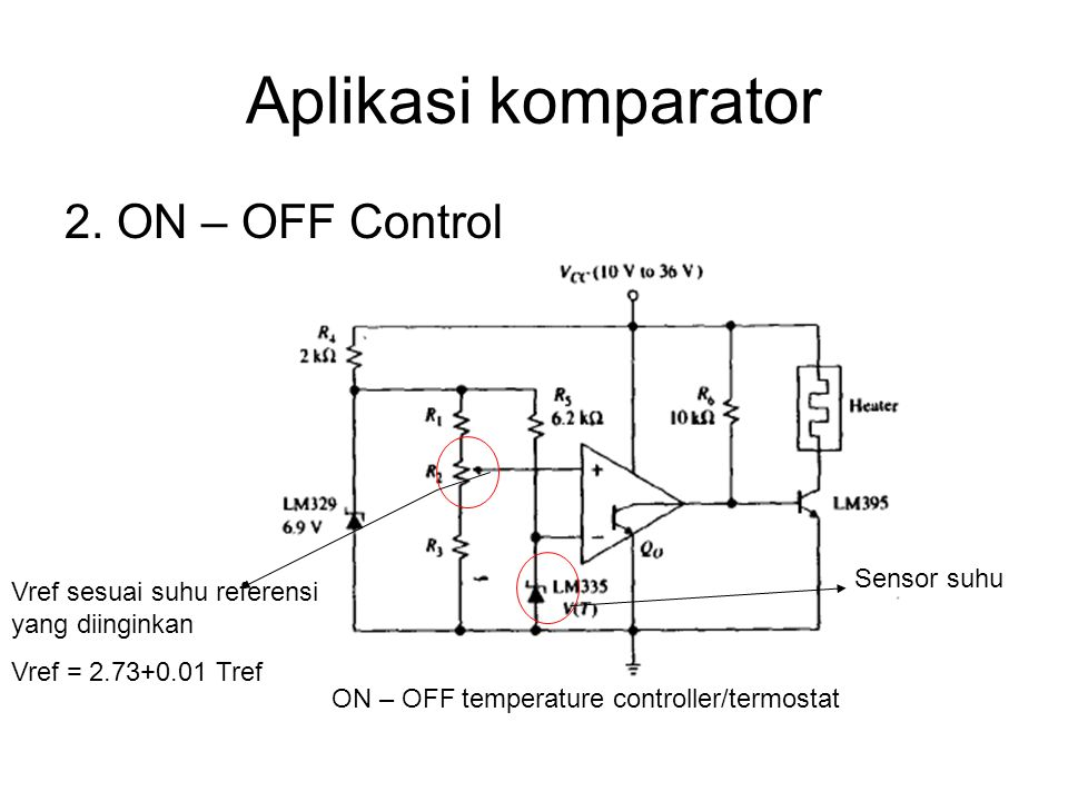Aplikasi komparator 2. ON – OFF Control Sensor suhu
