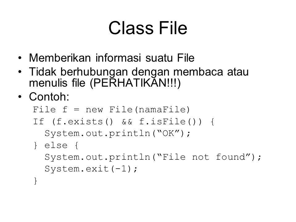 Class File Memberikan informasi suatu File