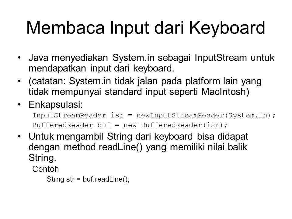 Membaca Input dari Keyboard