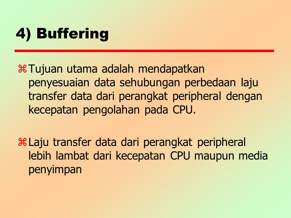 4) Buffering