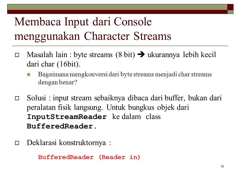 Membaca Input dari Console menggunakan Character Streams
