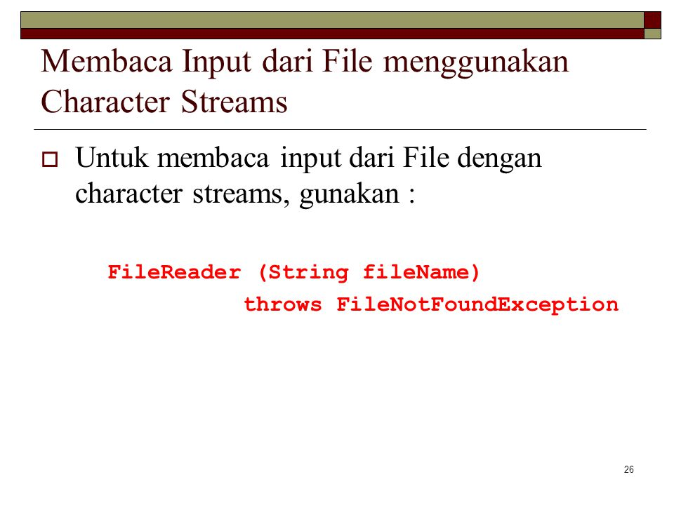 Membaca Input dari File menggunakan Character Streams