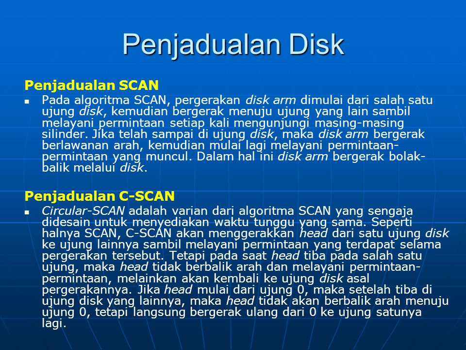 Penjadualan Disk Penjadualan SCAN Penjadualan C-SCAN