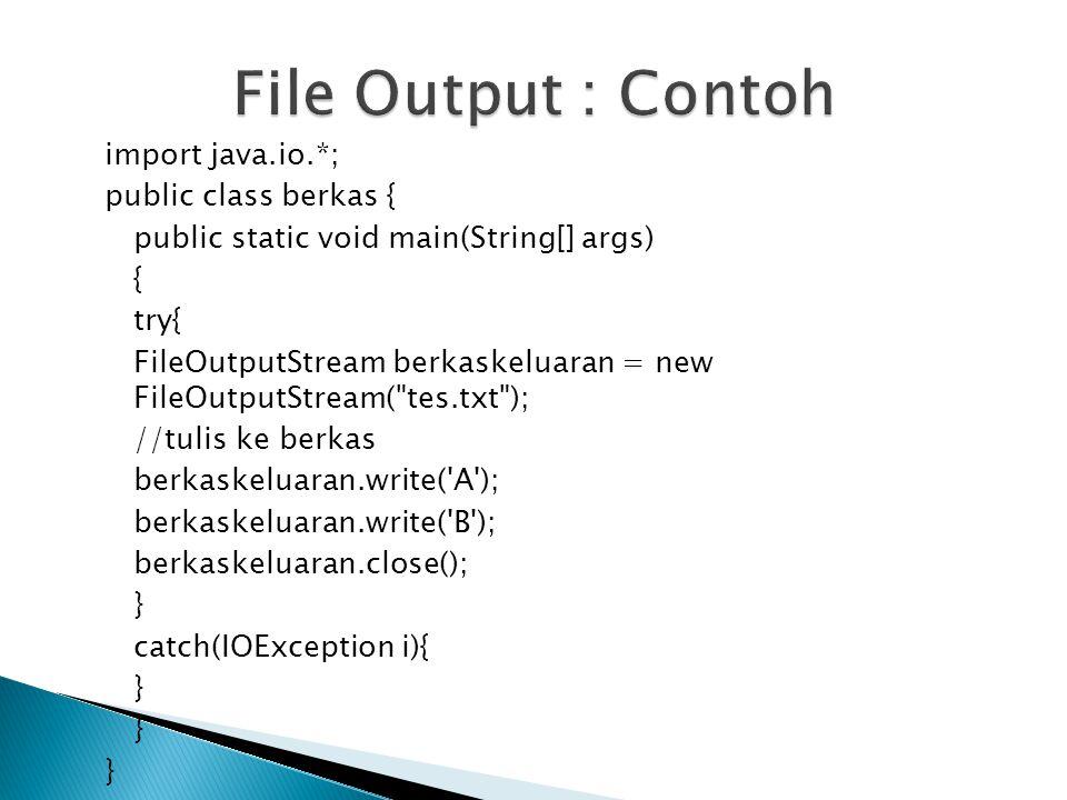 File Output : Contoh