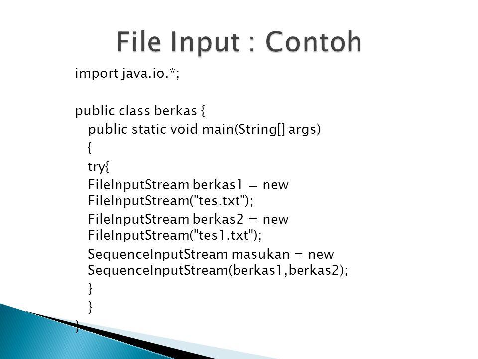 File Input : Contoh
