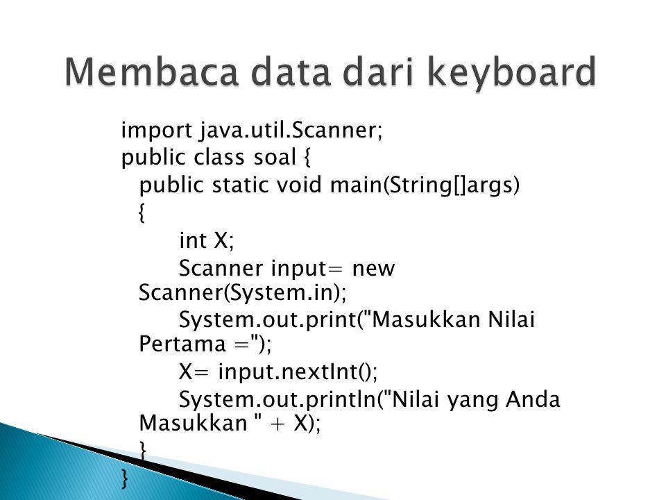 Membaca data dari keyboard